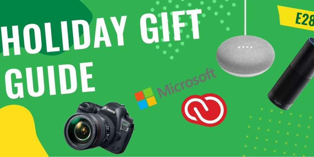 E28 Future Tribe Holiday Gift Guide: Cameras, Software and Smart Home Devices